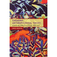 Engaging Anthropological Theory (BOK)