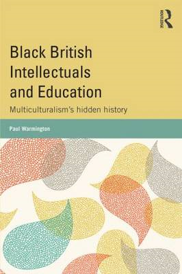 Black British Intellectuals and Education (BOK)