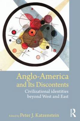 Anglo-America and its Discontents (BOK)