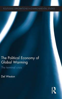 The Political Economy of Global Warming: The Terminal Crisis (BOK)