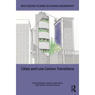 Cities and Low Carbon Transitions (BOK)