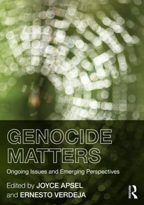 Genocide Matters: Ongoing Issues and Emerging Perspectives (BOK)