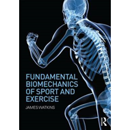 Fundamental Biomechanics of Sport and Exercise (BOK)