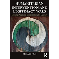 Humanitarian Intervention and Legitimacy Wars (BOK)