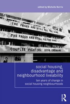 Social Housing, Disadvantage, and Neighbourhood Liveability (BOK)