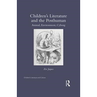 Children's Literature and the Posthuman (BOK)