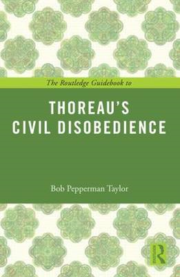 Routledge Guidebook to Thoreau's Civil Disobedience (BOK)