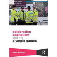 Celebration Capitalism and the Olympic Games (BOK)