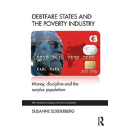 Debtfare States and the Poverty Industry (BOK)