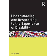 Understanding and Responding to the Experience of Disability (BOK)