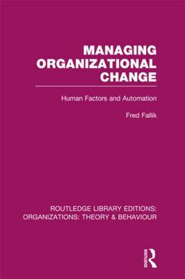 Managing Organizational Change (BOK)