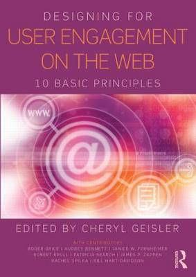 Designing for User Engagement on the Web: 10 Basic Principles (BOK)