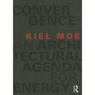 Convergence: An Architectural Agenda for Energy (BOK)