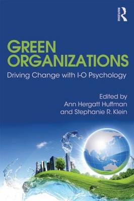 Green Organizations: Driving Change with IO Psychology (BOK)