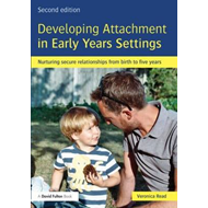 Developing Attachment in Early Years Settings (BOK)