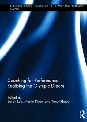 Coaching for Performance: Realising the Olympic Dream (BOK)