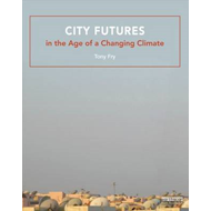 City Futures in the Age of a Changing Climate (BOK)