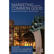 Marketing and the Common Good (BOK)