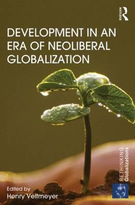 Development in an Era of Neoliberal Globalization (BOK)