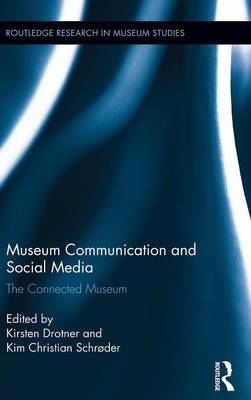Museum Communication and Social Media: The Connected Museum (BOK)