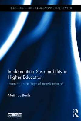 Implementing Sustainability in Higher Education: Learning in an Age of Transformation (BOK)