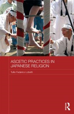 Ascetic Practices in Japanese Religion (BOK)