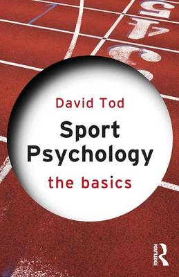 Sport Psychology: The Basics (BOK)