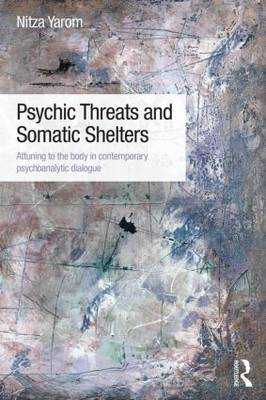 Psychic Threats and Somatic Shelters (BOK)