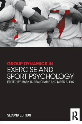 Group Dynamics in Exercise and Sport Psychology (BOK)