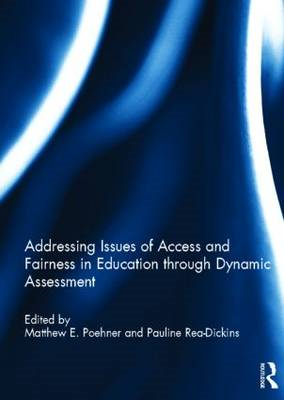 Addressing Issues of Access and Fairness in Education Through Dynamic Assessment (BOK)