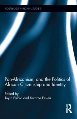 Pan-Africanism, and the Politics of African Citizenship and Identity (BOK)
