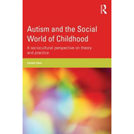 Autism and the Social World of Childhood (BOK)