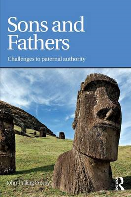 Sons & Fathers: Challenges to Paternal Authority (BOK)