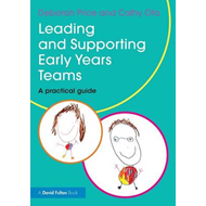 Leading and Supporting Early Years Teams (BOK)
