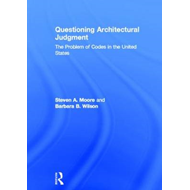 Questioning Architectural Judgment: The Problem of Codes in the United States (BOK)