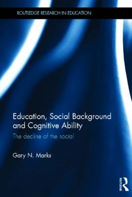 Education, Social Background and Cognitive Ability: The Decline of the Social (BOK)