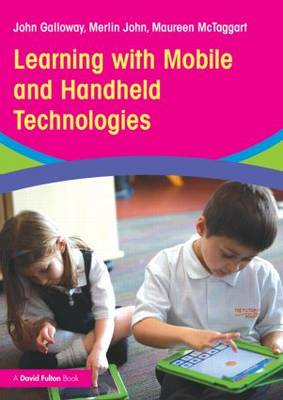 Learning with Mobile and Handheld Technologies (BOK)