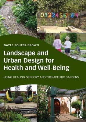 Landscape and Urban Design for Health and Well-Being (BOK)