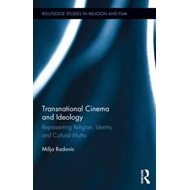 Transnational Cinema and Ideology: Representing Religion, Identity and Cultural Myths (BOK)