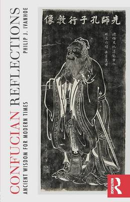 Confucian Reflections: Ancient Wisdom for Modern Times (BOK)