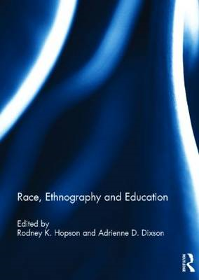 Race, Ethnography and Education (BOK)