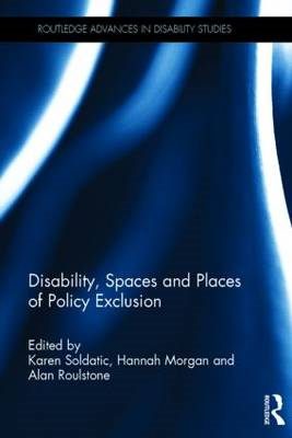 Disability, Spaces and Places of Policy Exclusion (BOK)