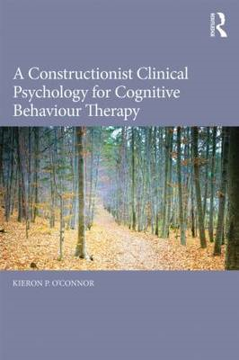 Constructionist Clinical Psychology for Cognitive Behaviour (BOK)