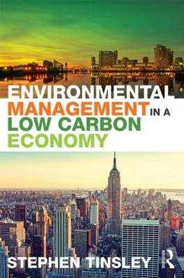 Environmental Management in a Low Carbon Economy (BOK)