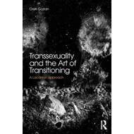 Transsexuality and the Art of Transitioning (BOK)