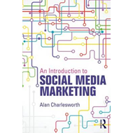 Introduction to Social Media Marketing (BOK)