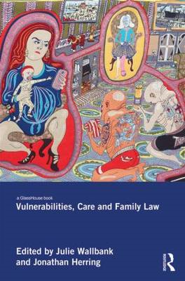 Vulnerabilities, Care and Family Law (BOK)