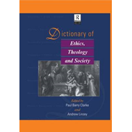 Dictionary of Ethics, Theology and Society (BOK)