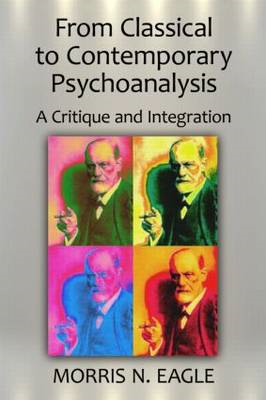 From Classical to Contemporary Psychoanalysis: A Critique and Integration (BOK)