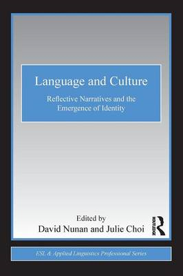 Language and Culture: Reflective Narratives and the Emergence of Identity (BOK)